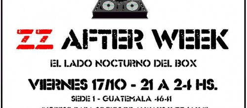 ZZ After Week – Viernes 17/10
